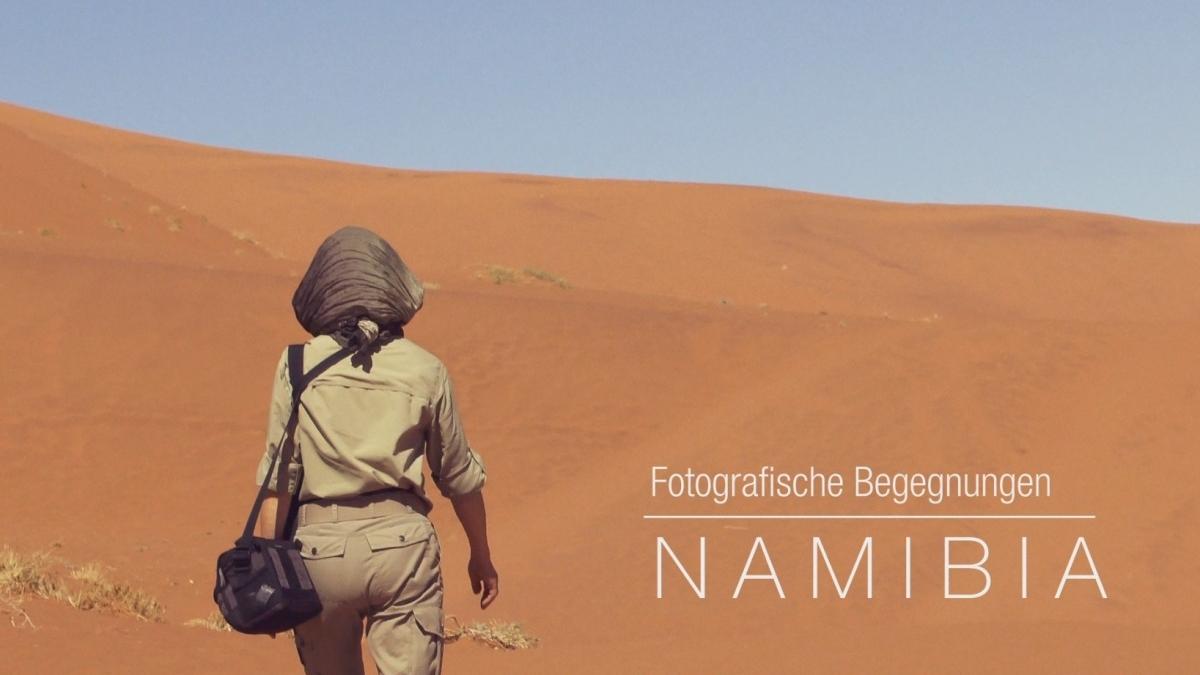 Fotografische Begegnungen - Namibia